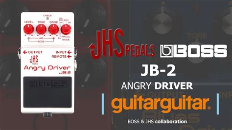BOSS JHS Pedals Angry Driver JB-2 | BOSS' First EVER